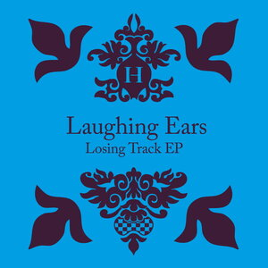 Laughing Ears - Losing Track EP