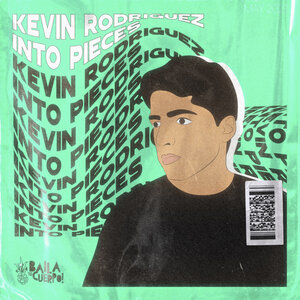 Kevin Rodriguez - Into Pieces