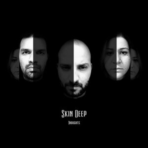 Skin Deep - Thoughts