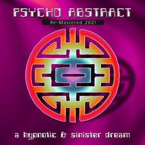 Psycho Abstract - A Hipnotic & Sinister Dream