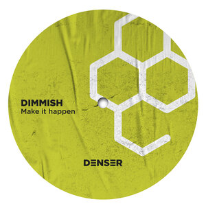Dimmish - Make It Happen