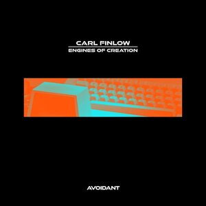 Carl Finlow - Engines Of Creation