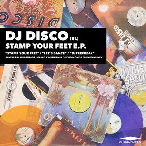 DJ Disco (NL) - Stamp Your Feet E.P.