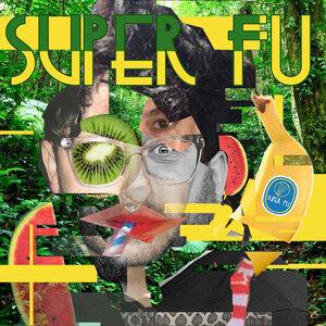 Super FU - Super FU