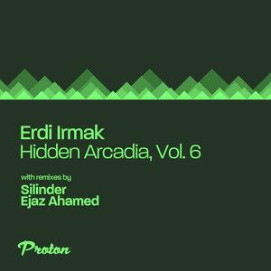 Erdi Irmak - Hidden Arcadia Vol 6
