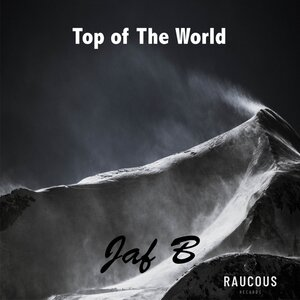 Jaf B - Top Of The World