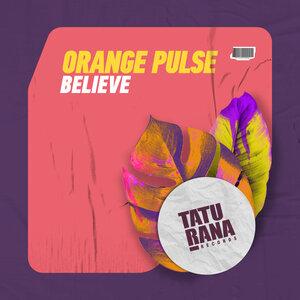 Orange Pulse - Believe