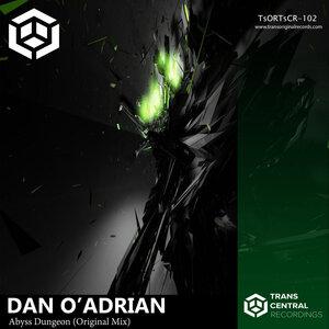 Dan O'Adrian - Abyss Dungeon (Original Mix)