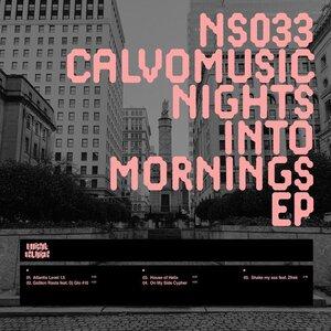 CalvoMusic - Nights Into Mornings EP