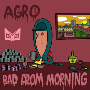 Agro feat Flowdan - Bad From Morning