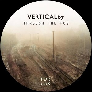 Vertical67 - Through The Fog