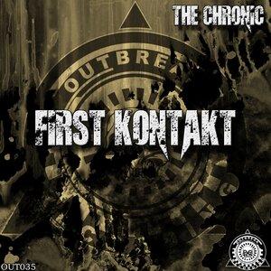 The Chronic - First Kontakt