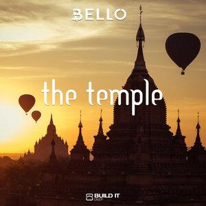 BELLO - The Temple (Original Mix)