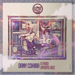 Dany Cohiba - O Fado