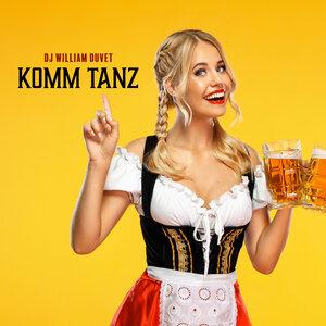 DJ WILLIAM DUVET - Komm Tanz