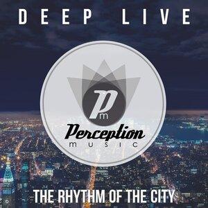 Deep Live - The Rhythm Of The City