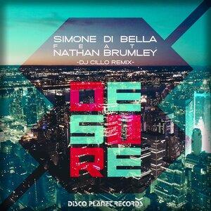 SIMONE DI BELLA FEAT NATHAN BRUMLEY - Desire (DJ Cillo Remix)