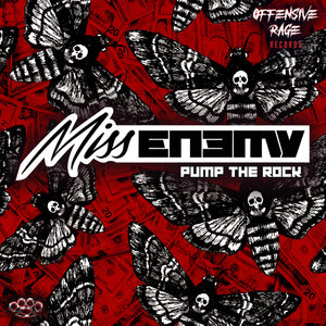 Miss Enemy - Pump The Rock