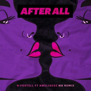 N:FOSTELL FEAT AMELIACEE - After All