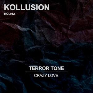 Terror Tone - Crazy Love