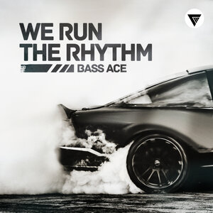 Bass Ace - We Run The Rhythm