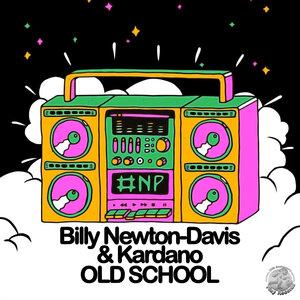 Billy Newton-Davis/Kardano - Old School