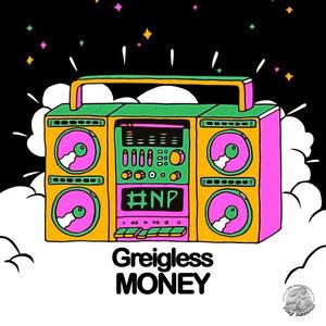 Greigless - Money