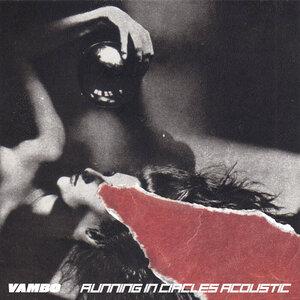 Vambo - Running In Circles (Acoustic)