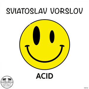 Sviatoslav Vorslov - Acid
