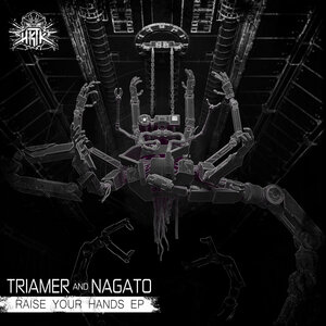 TRIAMER & NAGATO - Raise Your Hands EP