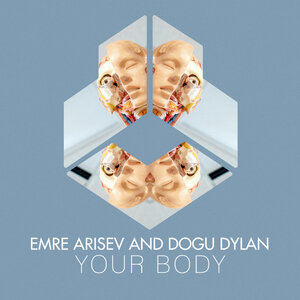 Emre Arisev/Dogu Dylan - Your Body