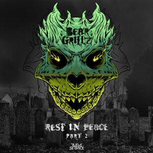 Bear Grillz - Rest In Peace Pt. 2 (Explicit)