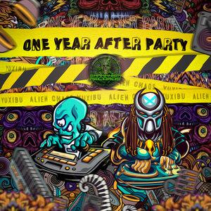 Alien Chaos/Yuxibu - One Year After Party