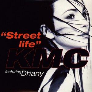 KMC FEAT DHANY - Street Life