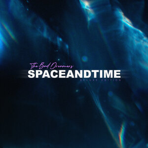 The Bad Dreamers - Space And Time