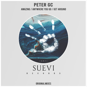 Peter GC - Amazing / Anywhere You Go / Get Around