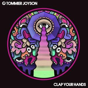 Tommier Joyson/East End Dubs - Clap Your Hands
