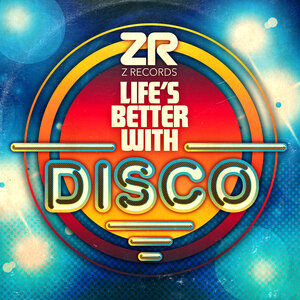 DOUG WILLIS/DAVE LEE/VARIOUS - Life's Better With Disco