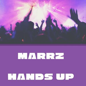 MARRZ - Hands Up