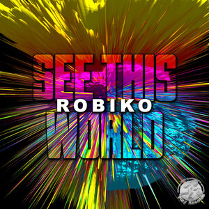 Robiko - See This World