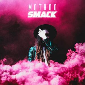 Motroo - Smack