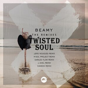 Beamy - Twisted Soul (The Remixes)