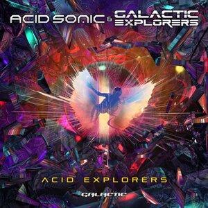 ACID SONIC/GALACTIC EXPLORERS - Acid Explorers (Original Mix)