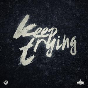 Killaheadz - Keep Trying