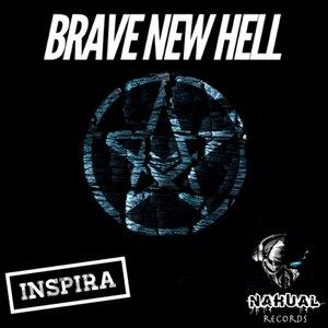 INSPIRA - Brave New Hell