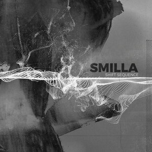 Smilla - Shift Sequence