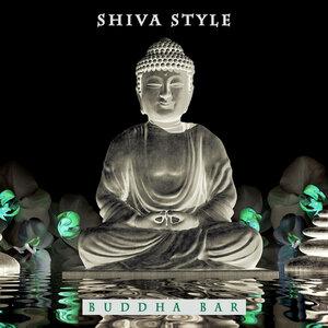 Buddha Bar - Shiva Style