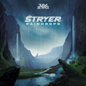Stryer - Raindrops (Explicit)