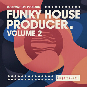 Loopmasters - Funky House Producer 2 (Sample Pack WAV/LIVE)