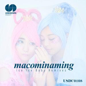 MACOMINAMING - Ice Ice Baby (Remixes)